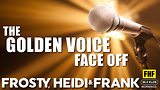 The Golden Voice Face Off