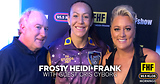 Frosty, Heidi and Frank with guest Cris Cyborg