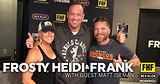 Frosty, Heidi and Frank with guest Matt Iseman