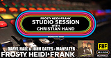 FHF Studio Session With Christian James Hand 4/23/18