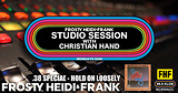 FHF Studio Session With Christian James Hand 5/7/18