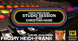 FHF Studio Session With Christian James Hand 6/10/19