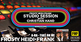 FHF Studio Session With Christian James Hand 6/18/18