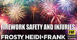 Firework Safety and Injuries