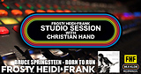 FHF Studio Session With Christian James Hand 7/30/18