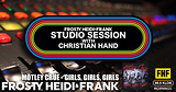 FHF Studio Session With Christian James Hand 8/6/18