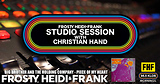 FHF Studio Session With Christian James Hand 8/13/18