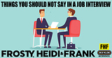 Things You Should Not Say In A Job Interview