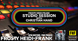 FHF Studio Session With Christian James Hand 9/10/18