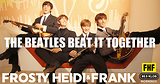 The Beatles Beat It Together