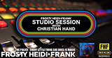 FHF Studio Session With Christian James Hand 9/17/18