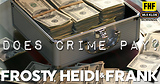 Does Crime Pay?