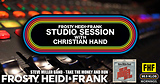 FHF Studio Session With Christian James Hand 9/24/18
