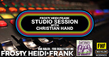 FHF Studio Session With Christian James Hand 10/01/18
