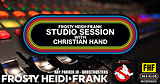 FHF Studio Session With Christian James Hand 10/31/18