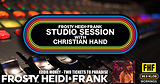 FHF Studio Session With Christian James Hand 11/5/18