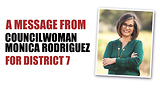 A Message from Councilwoman Monica Rodrihuez for District 7