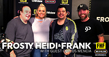 Frosty, Heidi and Frank with guests Carlos Mencia