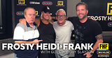 Frosty, Heidi and Frank with guest Bobby Slayton
