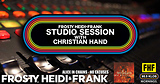 FHF Studio Session With Christian James Hand 4/8/19