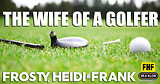The Wife Of A Golfer