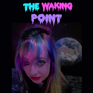 The Waking Point